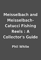 Meisselbach and Meisselbach-Catucci Fishing…