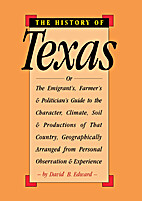 History of Texas: Arranged Geographically…