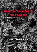 Serpent Rose (NewCon Press Novellas Set 6)…