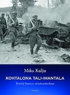 Tali-Ihantala 1944 : finsk sisu mot ryskt…