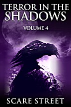 Terror in the Shadows Volume 4: Scary…