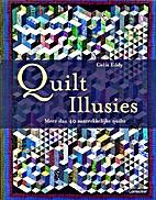 Quilt illusies : met meer dan 40…
