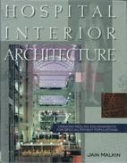 Hospital Interior Architecture: Creating…
