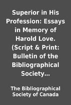 Superior in His Profession: Essays in Memory…
