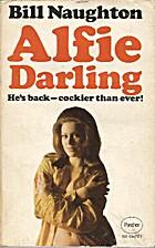 Alfie Darling by Bill Naughton