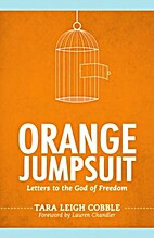 Orange Jumpsuit: Letters to the God of…