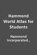 Hammond World Atlas for Students by Hammond…