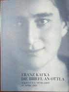 Franz Kafka: Die Briefe an Ottla : Auktion…
