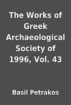 The Works of Greek Archaeological Society of…