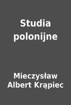 Studia polonijne by Mieczysław Albert…