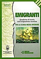 Emigranti: quaderno di storia…