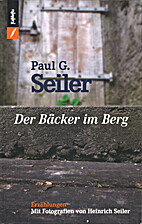 Der Bäcker im Berg : Erzählungen by Paul…