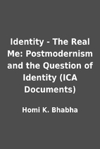 identity the real me postmodernism and the question of identity ica documents