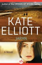 Jaran by Kate Elliott