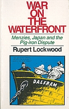 War on the waterfront: Menzies, Japan, and…