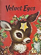 The Story of Velvet Eyes by Emil W. Klimack