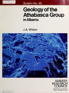 Geology of the Athabasca Group in Alberta by…