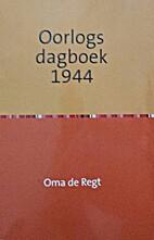 Oorlgsdaboek 1944 | The War Diary of…