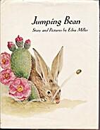Jumping Bean by Edna Miller