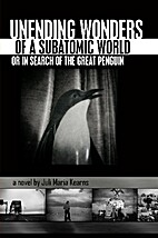 Unending Wonders of a Subatomic World (or)…