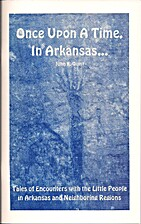 Once Upon A Time, In Arkansas : Tales of…