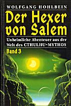 Der Hexer von Salem. Band 03 by Wolfgang…