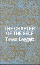 The Chapter of The Self by Trevor Leggett