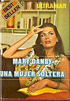 Una mujer soltera by Mary Danby