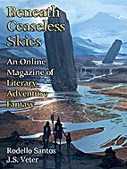 Beneath Ceaseless Skies Issue #221 by Scott…