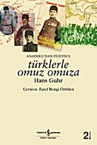 Türklerle Omuz Omuza by Hans Guhr