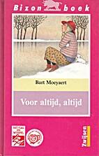 Voor altijd, altijd by Bart Moeyaert