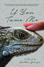 If You Tame Me by Kathie Giorgio