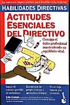 Actitudes esenciales del directivo by Kate…