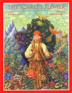 The Scarlet Flower: A Russian Folk Tale by…