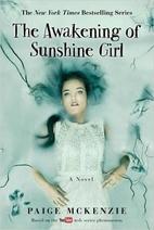 The Awakening of Sunshine Girl (The Haunting…