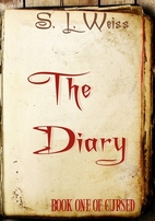 The Diary by S. L. Weiss