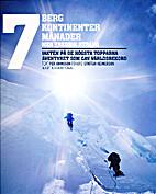 7 berg, 7 kontinenter, 7 månader med…