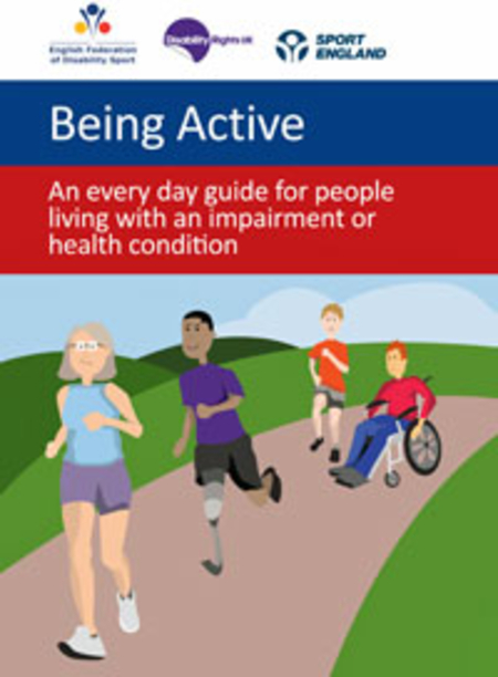 Being Active: An every day guide for people living with an impairment or health condition