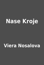 ee12798c6 Nase Kroje by Viera Nosalova | LibraryThing