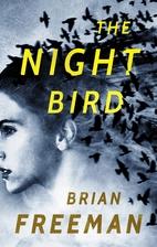 The Night Bird by Brian Freeman
