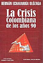 La Crisis Colombiana de los años 90 by…