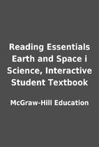 Reading Essentials Earth and Space i…
