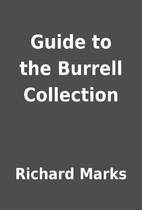 Guide to the Burrell Collection by Richard…