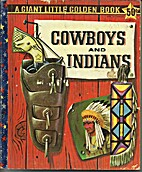 Cowboys and Indians (A Giant little golden…