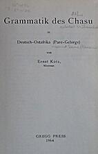 Grammatik des Chasu : in Deutsch-Ostafrika…