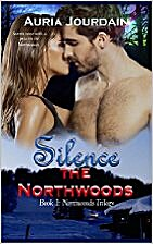 Silence the Northwoods (Northwoods Series…