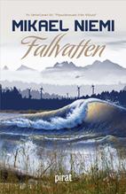 Fallvatten by Mikael Niemi