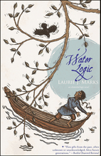 Water Logic by Laurie J. Marks
