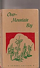 Over-Mountain Boy by William O. Steele