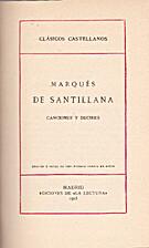 Canciones y decires by Marqués de…
